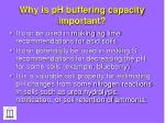 why is ph buffering capacity important