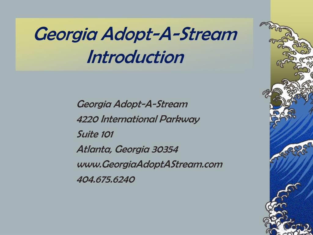 georgia adopt a stream introduction l.