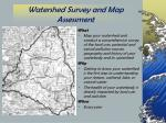 watershed survey and map assessment