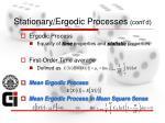 stationary ergodic processes cont d5