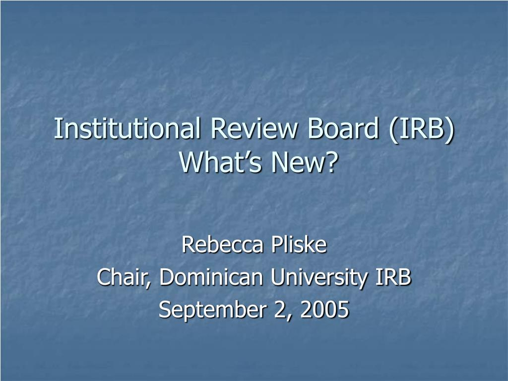 institutional review board irb what s new l.