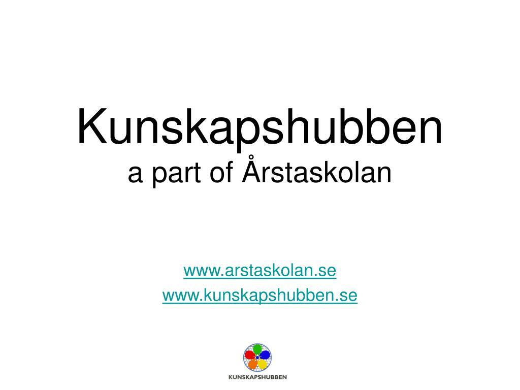 kunskapshubben a part of rstaskolan l.