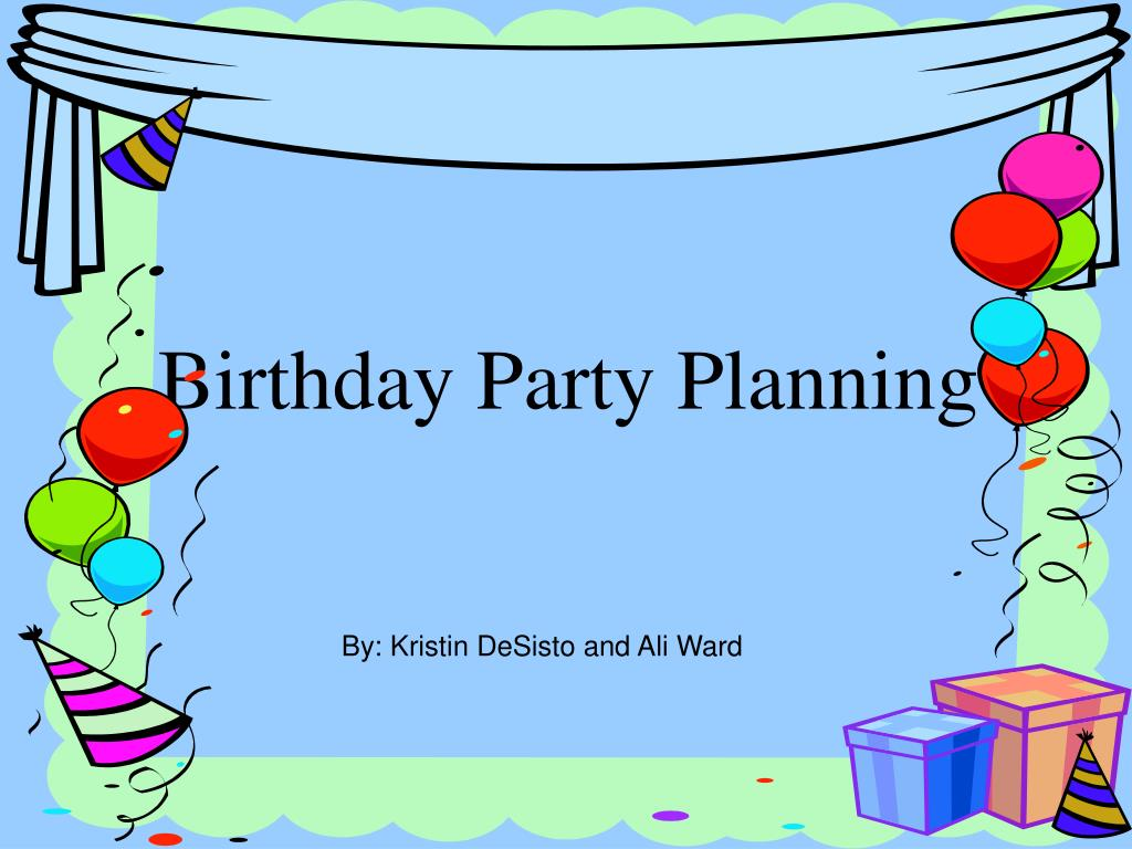birthday party planning l.