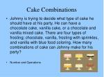 cake combinations