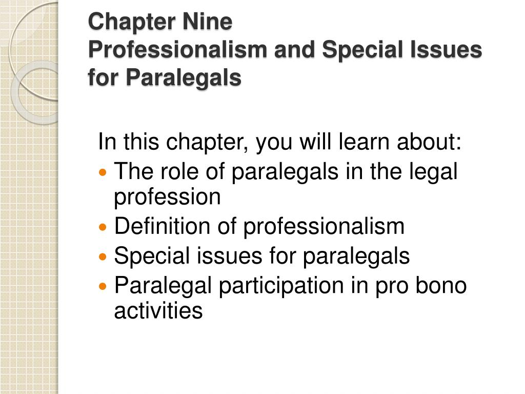 chapter nine professionalism and special issues for paralegals l.
