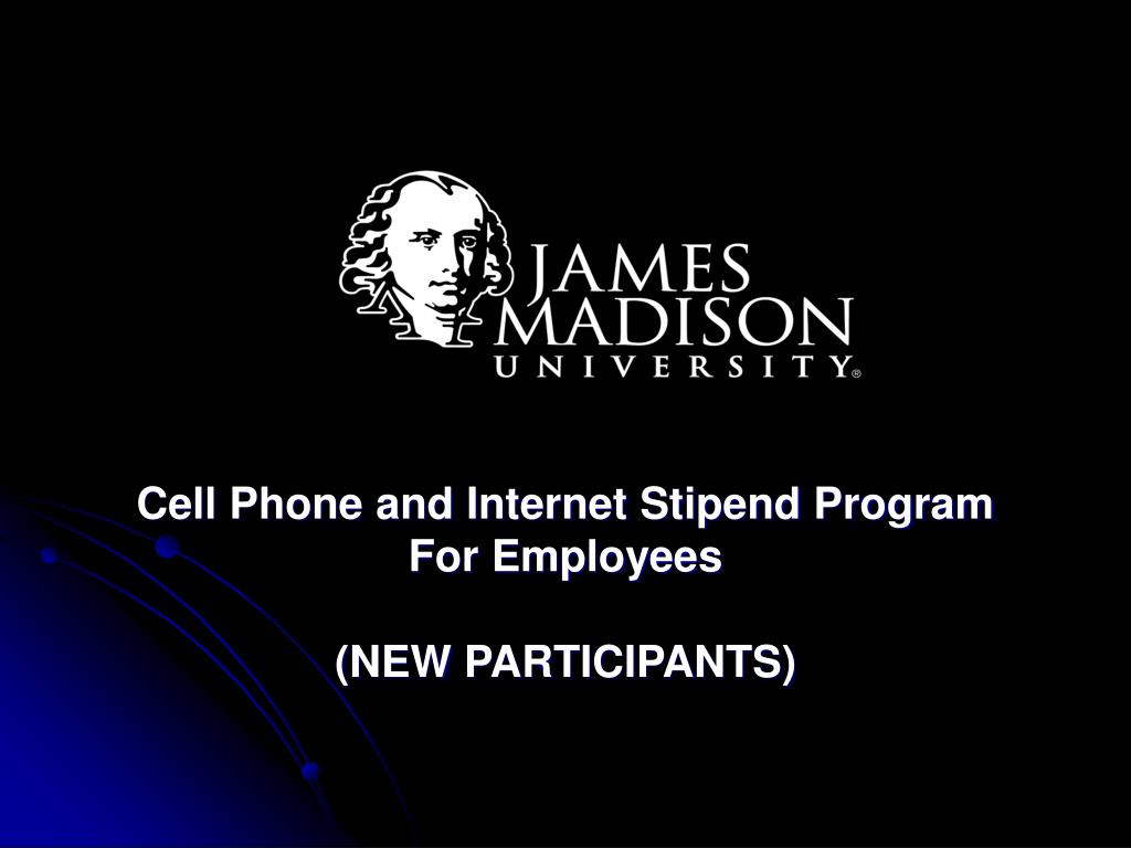 cell phone and internet stipend program for employees new participants l.
