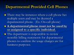 departmental provided cell phones
