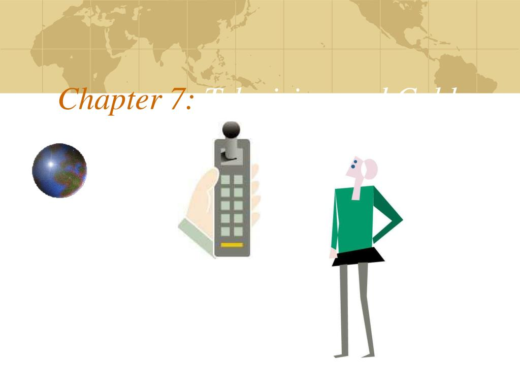 chapter 7 television and cable l.