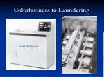 colorfastness to laundering
