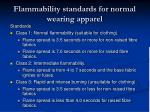 flammability standards for normal wearing apparel