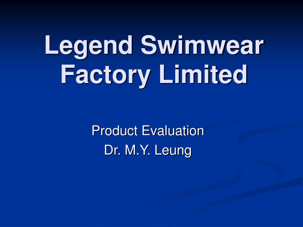 legend swimwear factory limited l.
