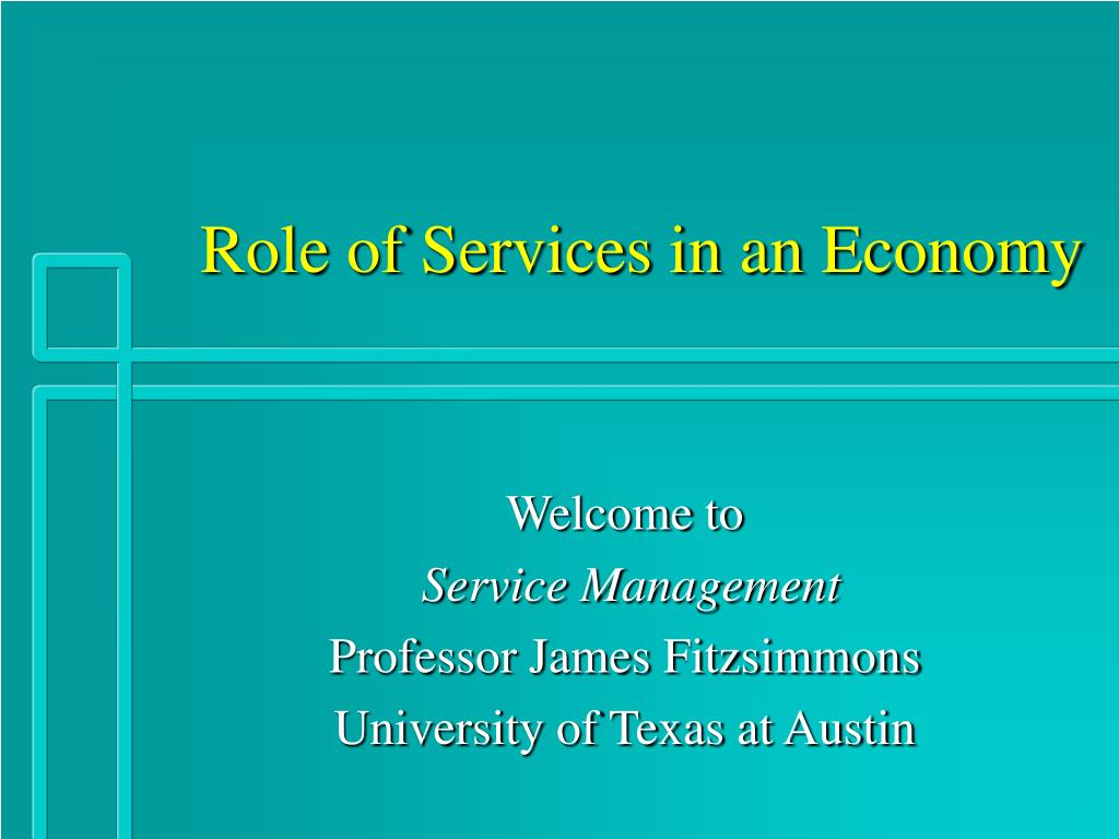 role of services in an economy l.