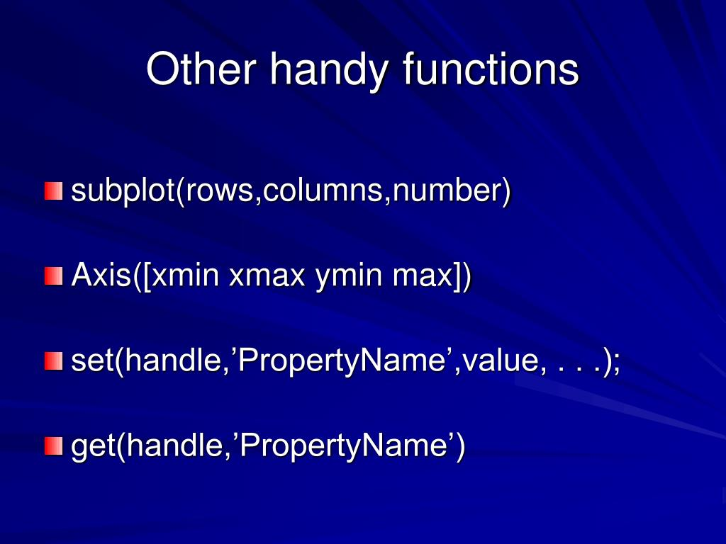 Other handy functions