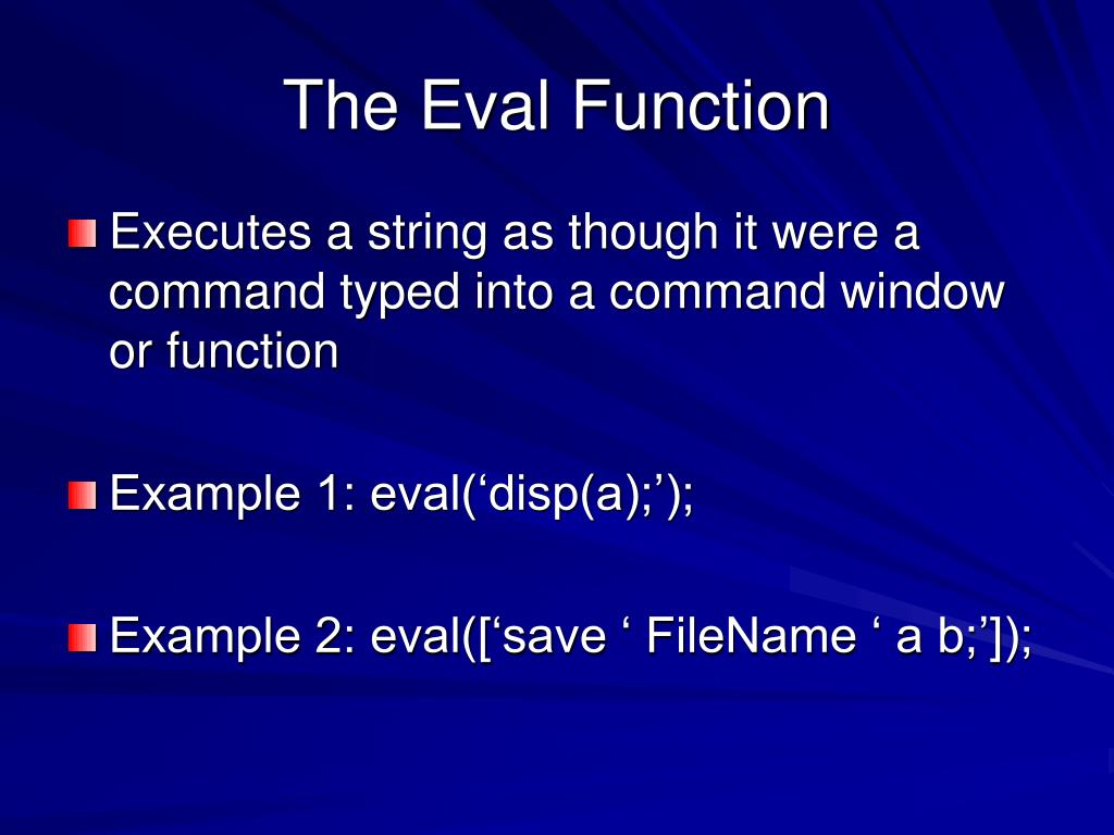 The Eval Function