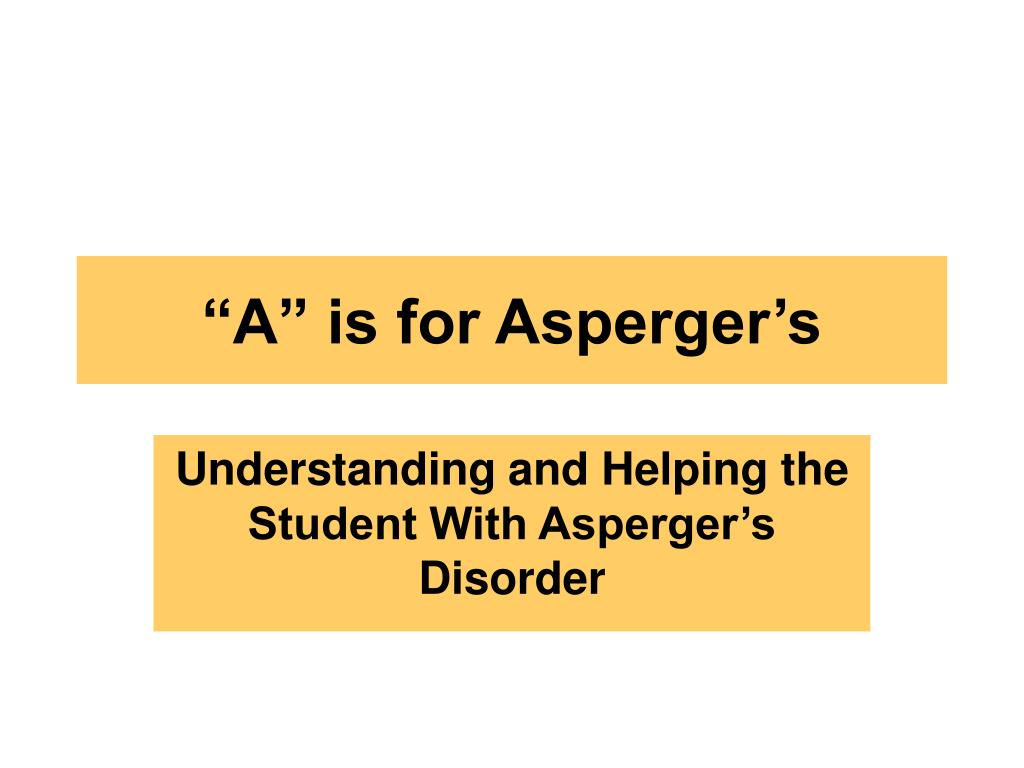 a is for asperger s l.