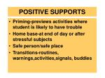 positive supports