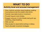what to do activity level and arousal management