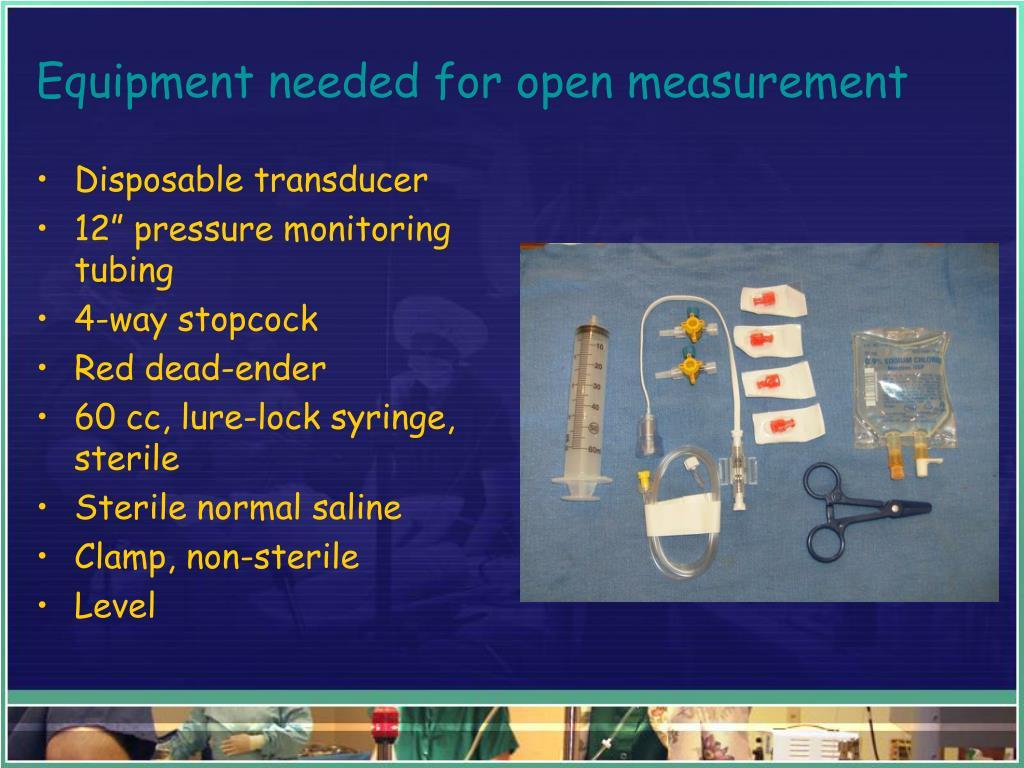 Equipment needed for open measurement