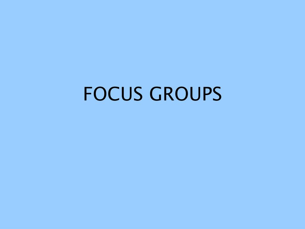 focus groups l.