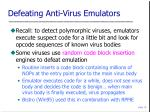 defeating anti virus emulators