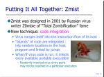 putting it all together zmist