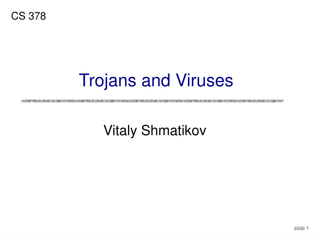 trojans and viruses l.