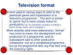 television format