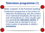 television programme 1