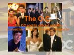 the o c the oc and its official website connection between tv show and website