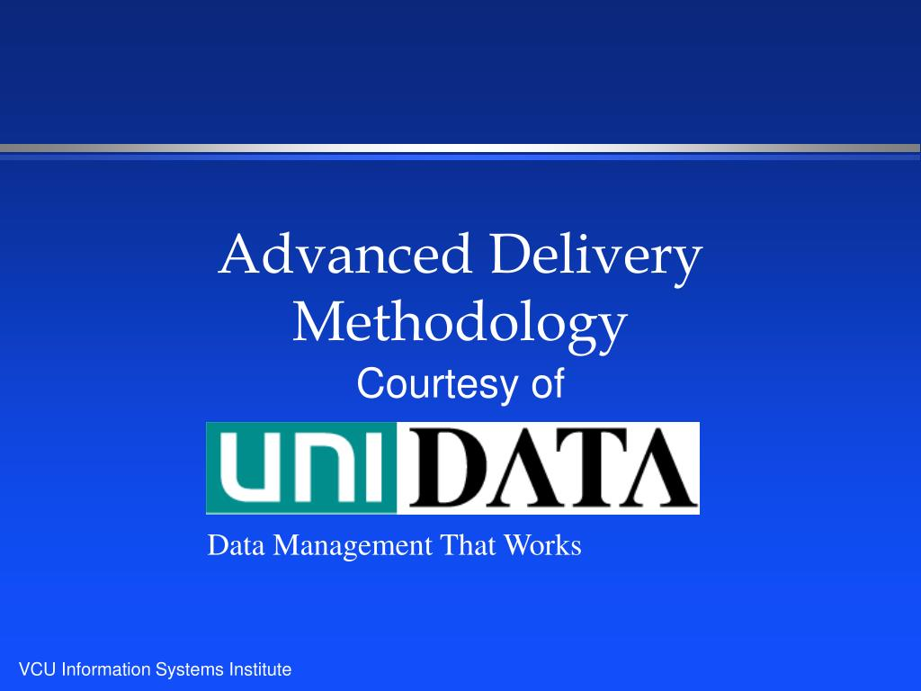 advanced delivery methodology l.