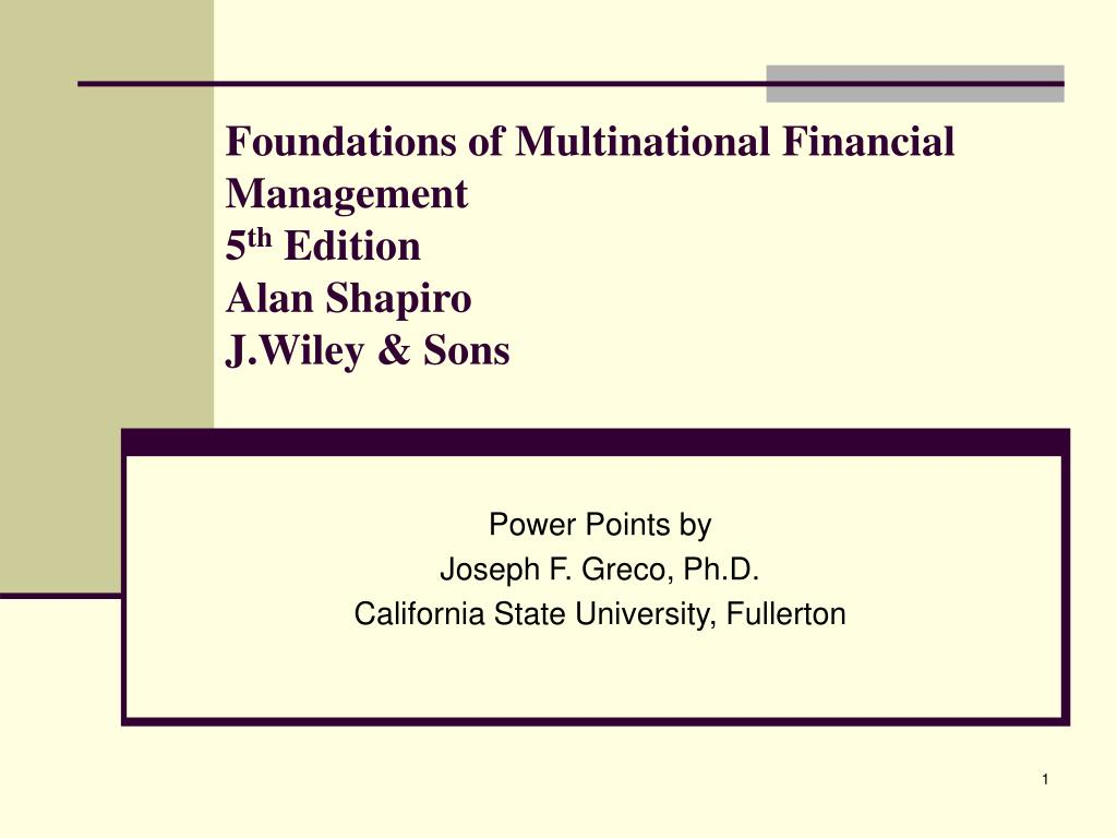 foundations of multinational financial management 5 th edition alan shapiro j wiley sons l.