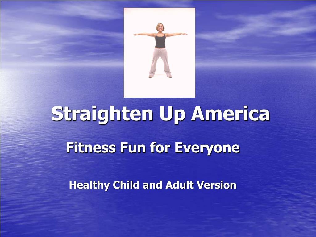 straighten up america l.