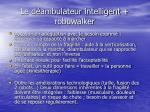 le d ambulateur intelligent robuwalker14
