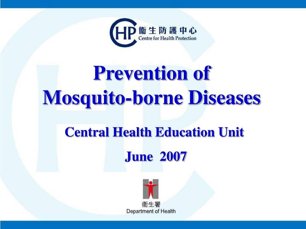 prevention of mosquito borne diseases l.