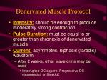 denervated muscle protocol