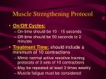 muscle strengthening protocol67