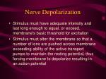 nerve depolarization13