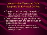 nonexcitable tissue and cells response to electrical current23