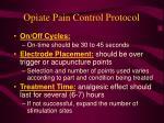 opiate pain control protocol87