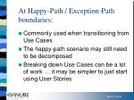 at happy path exception path boundaries