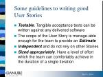 some guidelines to writing good user stories