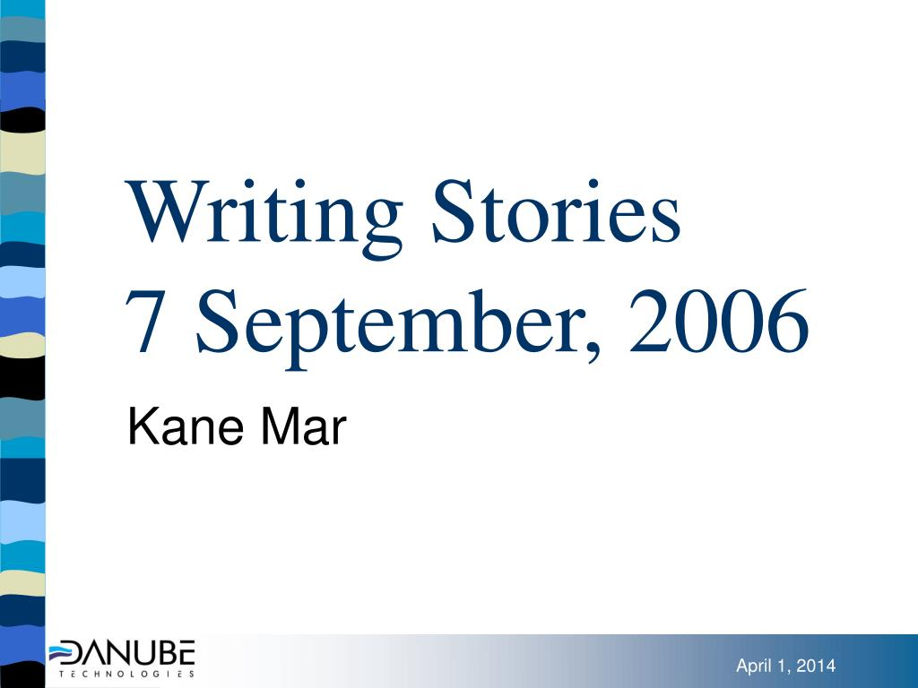 writing stories 7 september 2006 l.