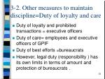 3 2 other measures to maintain discipline duty of loyalty and care