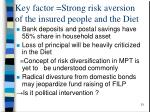key factor strong risk aversion of the insured people and the diet