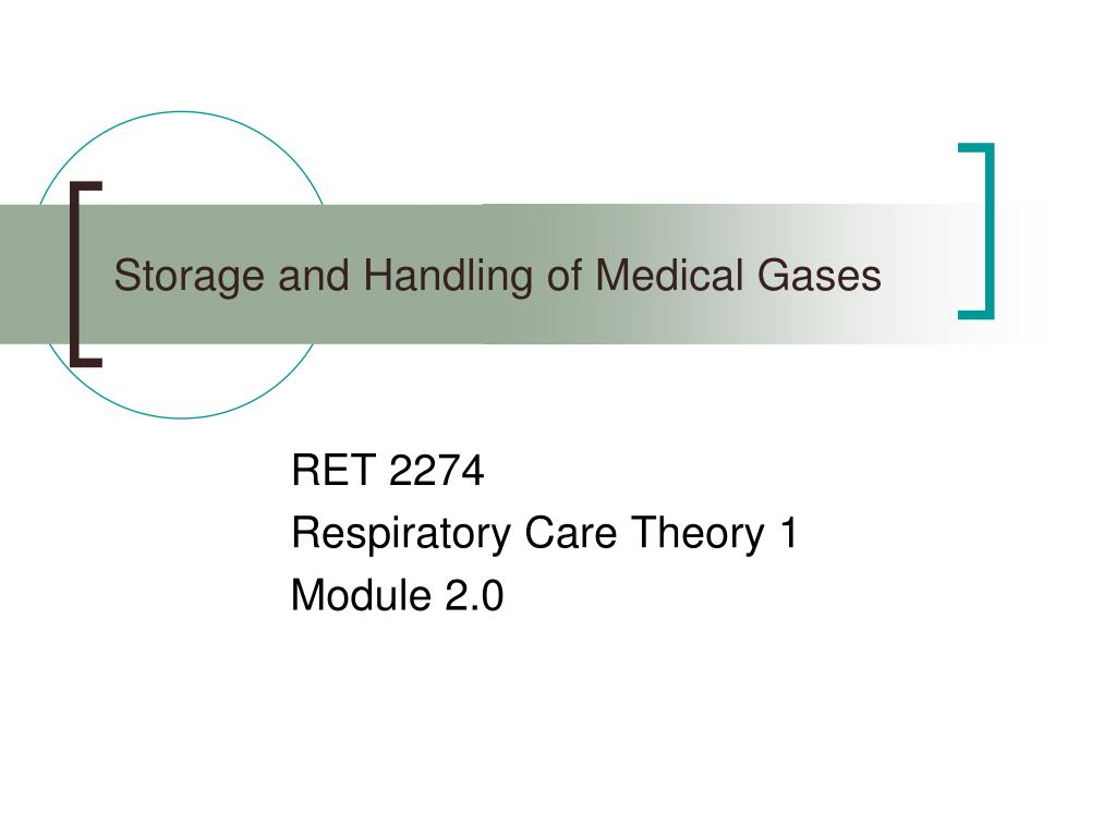 storage and handling of medical gases l.