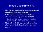 if you use cable tv