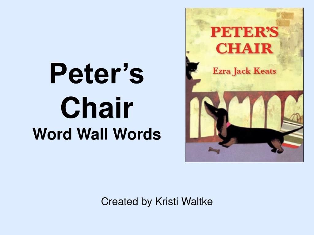 peter s chair word wall words l.