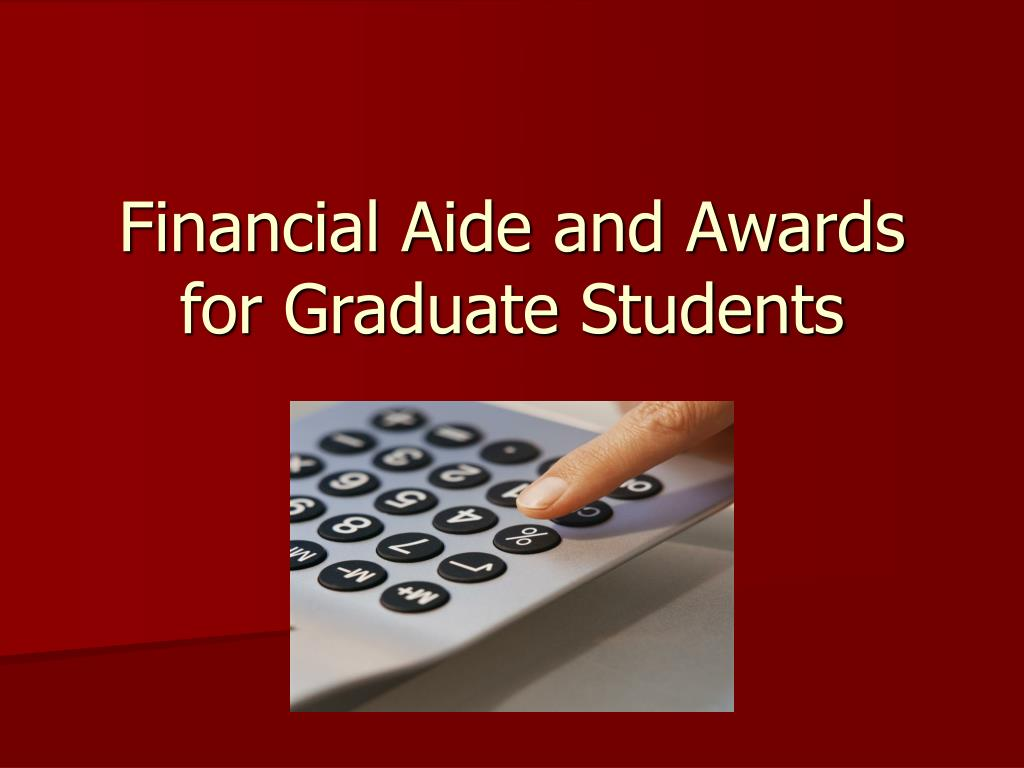 financial aide and awards for graduate students l.