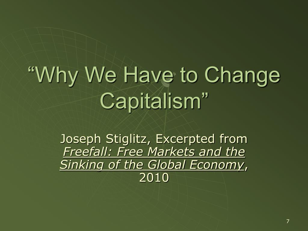 """Why We Have to Change Capitalism"""