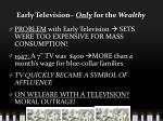 early television only for the wealthy